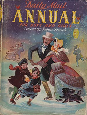 Daily Mail Annual for Boys and Girls: French Susan Ed. By - Streatfeild Noel, Blyton Enid, ...