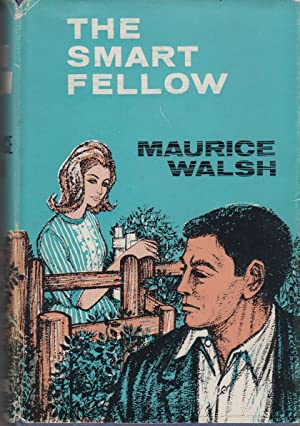 The Smart Fellow: Walsh Maurice