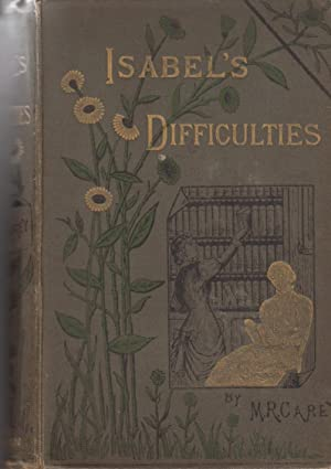 Isabel's Difficulties or Light on the Daily Path: Carey M. R.