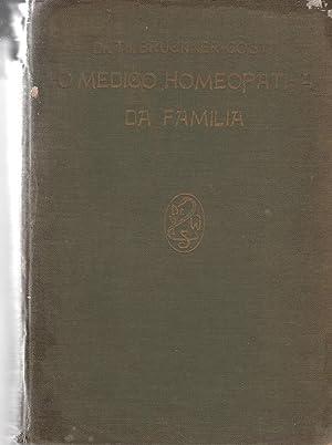 O Medico Homeopatha Da Familia: Bruckner Dr.