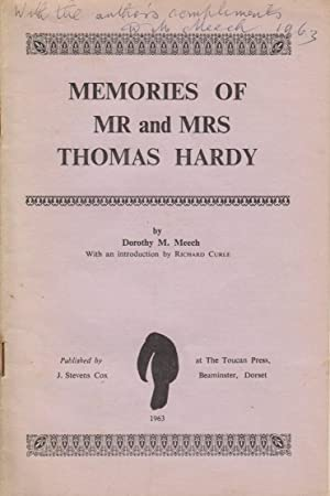 Memories of Mr and Mrs Thomas Hardy: Meech Dorothy M.