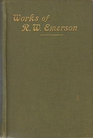Works of R. W. Emerson: Emerson Ralph Waldo