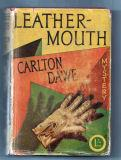 Leathermouth: Dawe Carlton