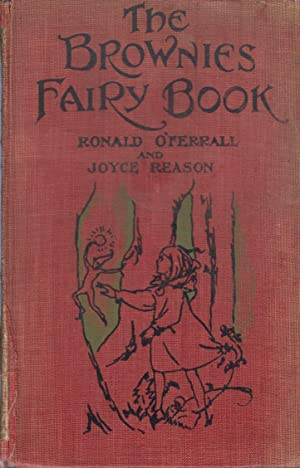 The Brownies Fairy Book: O'Ferrall Ronald and Reason Joyce