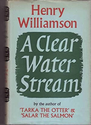 A Clear Water Stream: Williamson Henry