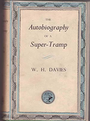 The Autobiography of a Super-Tramp: Davies W. H.