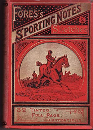 Fores's Sporting Notes & Sketches Volume 17 -1900