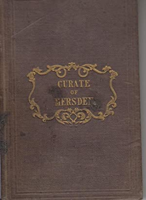 The Curate of Mersden;or Pastoral Conversations Between a Minister and His Parishioners