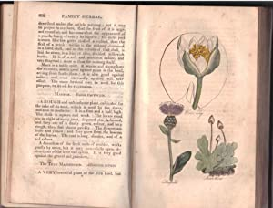 The Family Herbal or an Account of All Those Plants, Which are Remarkable for Their Virtues,and of ...