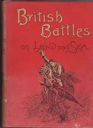 British Battles on Land and Sea - Section2 Vol 3: Grant, James