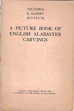 A Picture Book of English Alabester Carvings