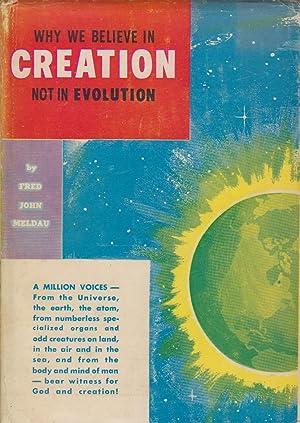 Why We Believe in Creation Not in Evolution: Meldau, Fred John