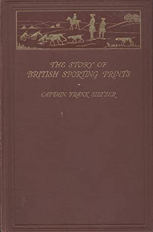 The Story of British Sporting Prints: Siltzer Captain Frank