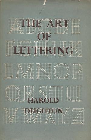 The Art of Lettering: Deighton Harold