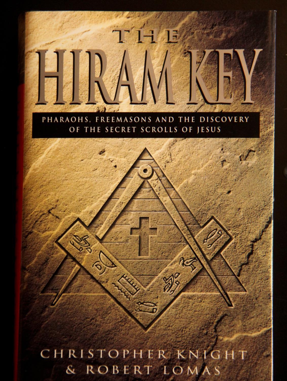 the hiram key pharaohs freemasons and the discovery of the