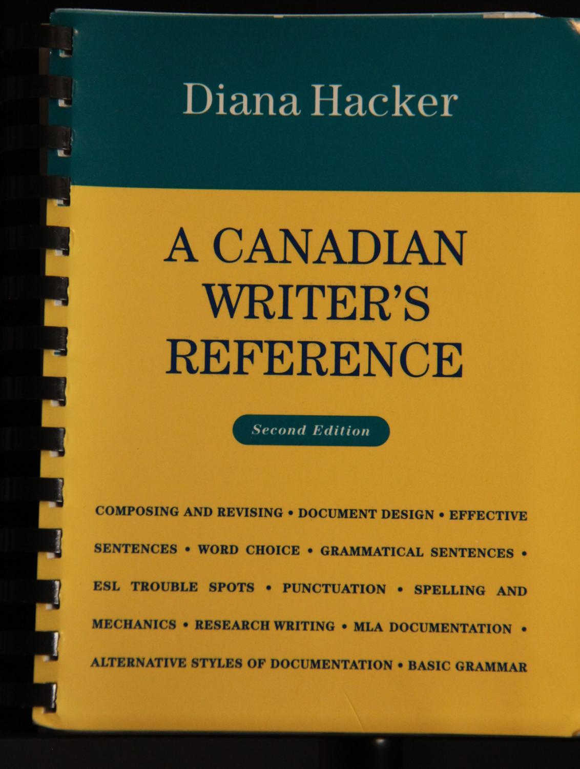 A Canadian Writer's Reference: Hacker, ...