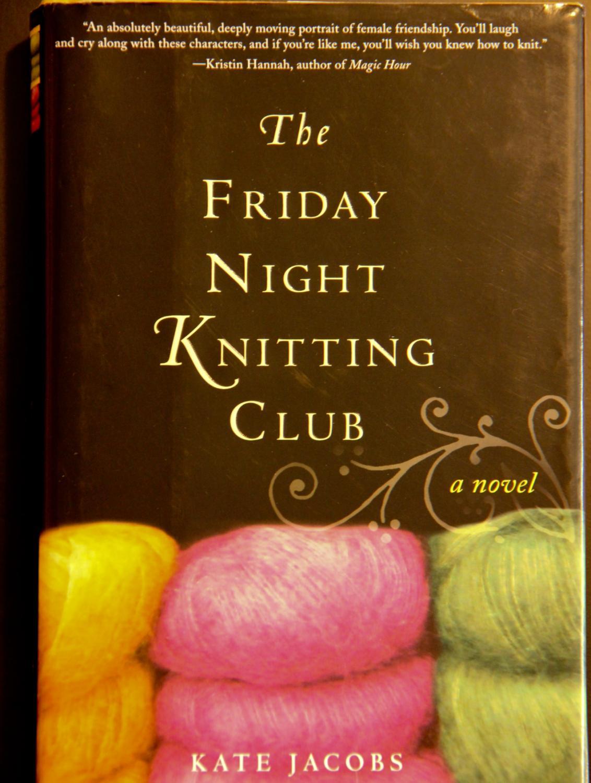 The Friday Night Knitting Club Friday Night Knitting Club Novels