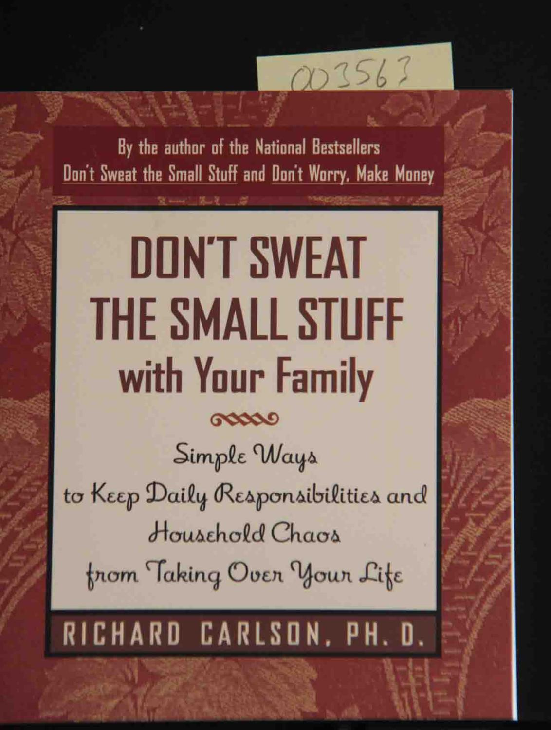 Household Chaos Makes Bringing Up >> Don T Sweat The Small Stuff With Your Family Simple Ways To Keep