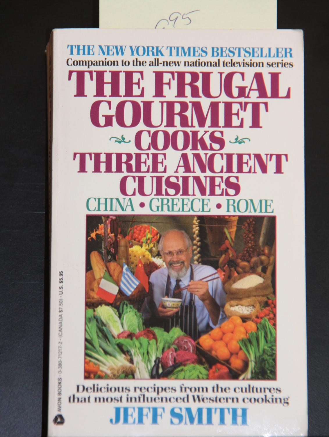 The Frugal Gourmet Cooks Three Ancient Cuisines China Greece - Cuisines smith