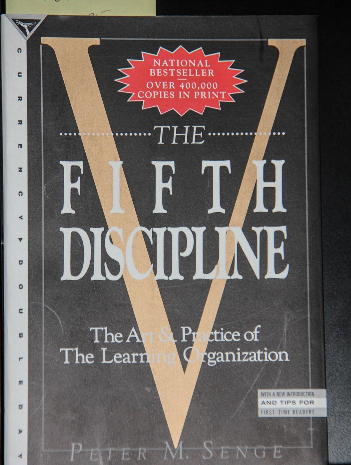 the fifth discipline the art and practice of the learning organization peter senge