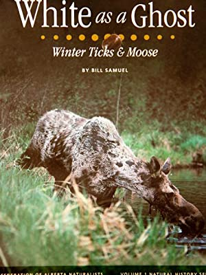 White as a Ghost Winter Ticks &: Bill Samuel