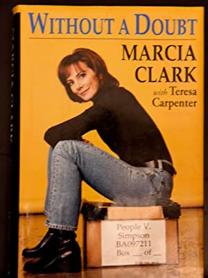 Without a Doubt: Clark, Marcia; Carpenter, Teresa