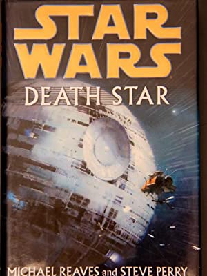 Death Star (Star Wars (Random House Hardcover)): Reaves, Michael; Perry, Steve