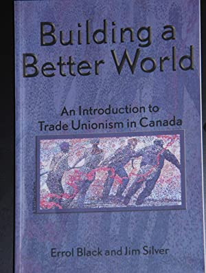 Building a better world: An introduction to: Black, Errol