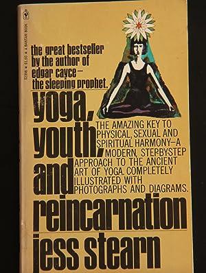 Yoga, Youth and Reincarnation: Stearn, Jess