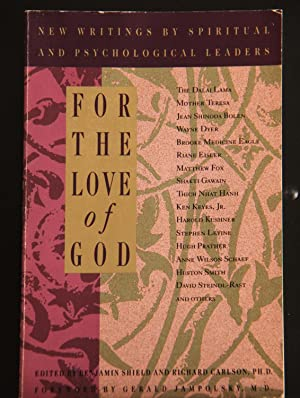For the Love of God: New Writings: Benjamin Shield; Richard