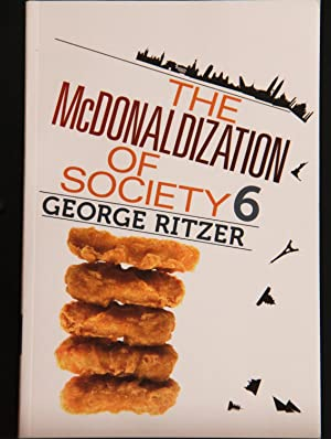 The McDonaldization of Society 6: Ritzer, George