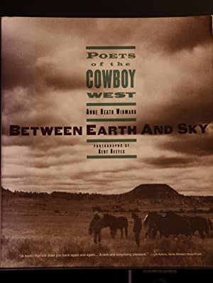 Between Earth and Sky: Poets of the: Reeves, Kent; Widmark,