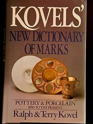 Kovels' New Dictionary of Marks: Pottery and: Kovel, Ralph; Kovel,