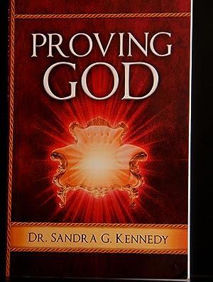 PROVING GOD: DR. SANDRA G