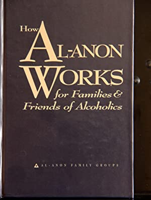 How Al-Anon Works for Families & Friends: Al-Anon Family Groups