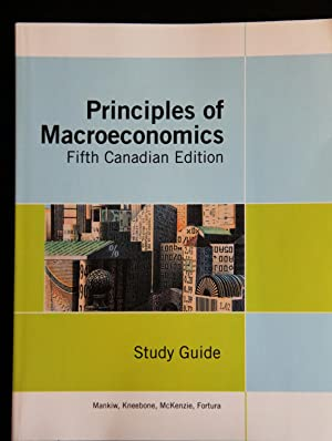 Study Guide for Use with Principles of: N. Gregory Mankiw;