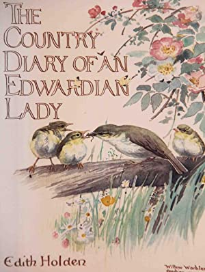 The Country Diary of an Edwardian Lady: Holden Edith; Holden