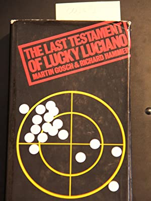 The Last Testament of Lucky Luciano: Martin A. Gosch