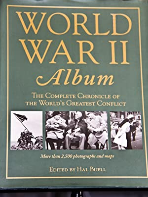 World War II Album: The Complete Chronicle: Hal Buell,