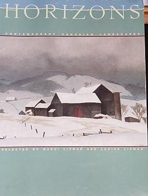 Horizons: Contemporary Canadian landscapes: Lipman, Marci;Lipman, Louise