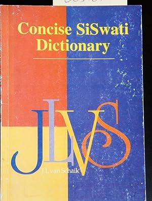 Concise Siswati Dictionary: Siswati - English: Rycroft, D.K.