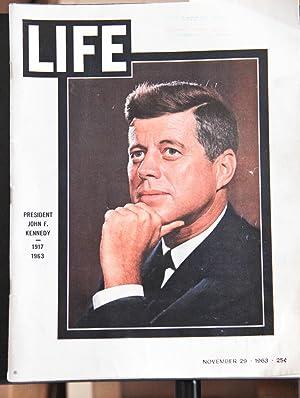 LIFE MAGAZINE-NOVEMBER 29,1963-PRESIDENT JOHN F KENNEDY,1917 to: LIFE MAGAZINE