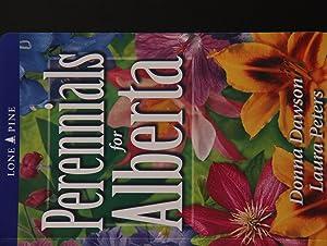 Perennials for Alberta: Donna Dawson; Laura
