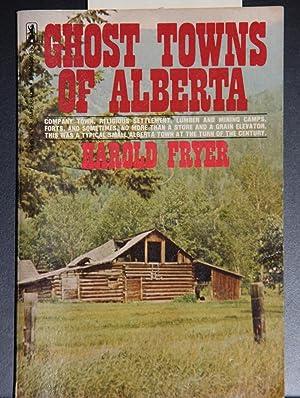 Ghost Towns of Alberta: Harold Fryer