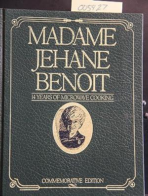 Madame Jehane Benoit: 14 Years of Microwave: Madame Jehane Benoit