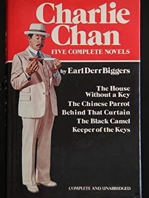 Charlie Chan: Five Complete Novels: The House: Earl Derr Biggers