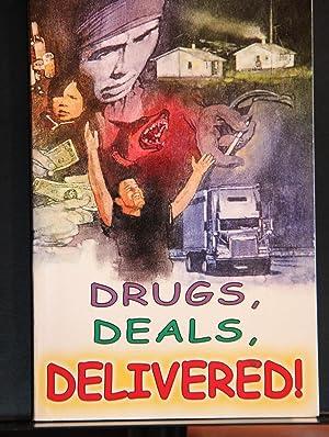 Drugs, Deals, Delivered: Sheila Hollands