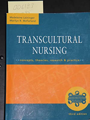 Transcultural Nursing : Concepts, Theories, Research and: Leininger, Madeleine; McFarland,