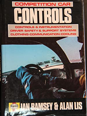 Competition Car Controls: Controls and Instrumentation, Driver: Bamsey, Ian; Lis,