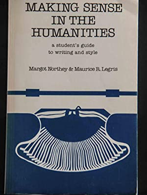 Making sense in the humanities: A student's: Margot Northey and